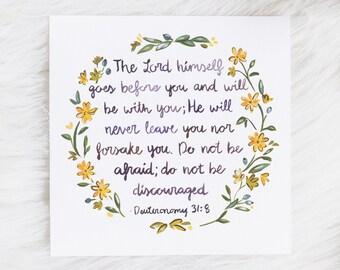 Deuteronomy 31:8 Art Print / 5x5 / 8x8 / Bible Verse Painting / Floral Christian Art / Graduation Gift