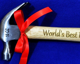 Father's Day Gifts ~ Gift For Dad ~ Engraved Hammer ~ Father Of Groom ~ Father Of Bride ~ Best Dad Gift ~ To Dad From Child ~ World's Best