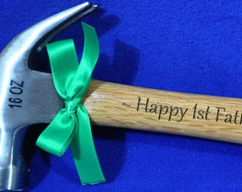 New Dad Gift ~ First Fathers Day ~ Gift For Dad ~ Husband Gift ~ 1st Father's Day ~ Dad Gifts ~ Engraved Hammer ~ Personalized Gift For Dad