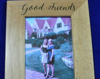 Gift For Friend ~ Custom Friend Gift ~ Custom Picture Frame ~ Gifts For Great Friends ~ Picture Frames For Friend ~ Frame ~ Gifts