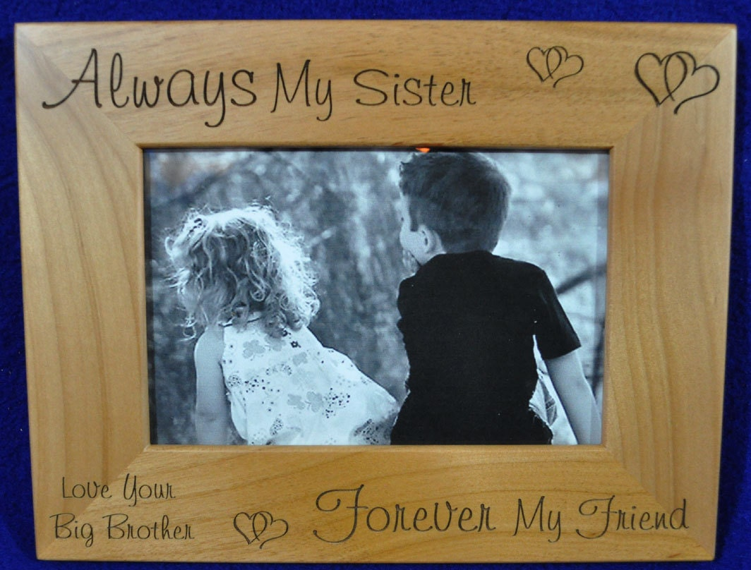 Gift For Sister Picture Frame Gift To Sister From Brother | Etsy