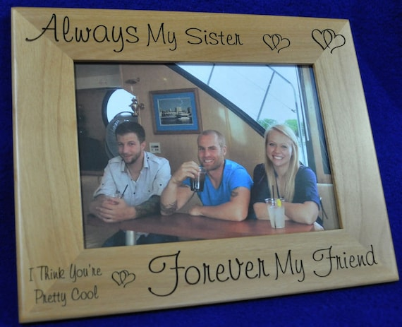 Gift For Sister Picture Frame Birthday Gift For Sister Sister Picture Frame Custom Picture Frame To Sister From Brother Frames