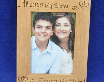 Gift For Sister From Brother ~ Birthday Gift For Sister ~ Sister Picture Frame ~ Custom Picture Frame ~ Frames ~ Great Gift For Sister ~
