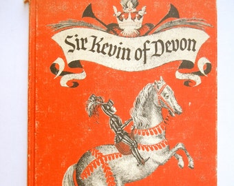 Sir Kevin of Devon Leonard Weisgard Picture Book by Adelaide Holl Rhyming Story of a Brave Little Boy