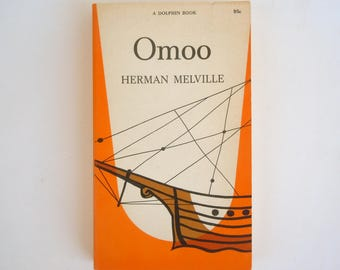 George Giusti Cover Art Omoo by Herman Melville Dolphin Paperback Edition in Very Good Condition