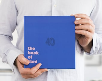 40th Birthday Gift: Personalized Book from The Book of Everyone