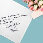 Handwriting gift - Remembering a loved one - Loved ones handwriting handkerchief