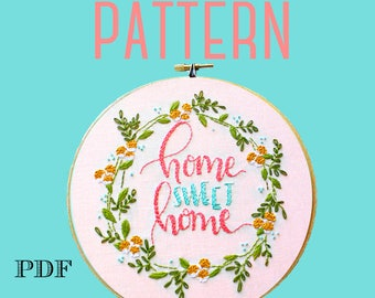 Home Sweet Home Embroidery Pattern>Embroidery Wreath Designs>Instant Download PDF>Hand Embroidery Pattern>Printable Stitching Pattern