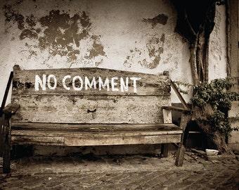 No Comment, Rustic Bench, Seat, Sepia Fine Art Print 12x8, Portugal, Faro