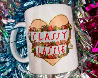 Classy Lassie Mug