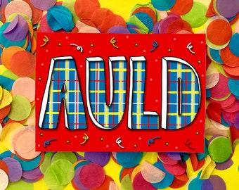 AULD! Scottish Slang Greetings Card