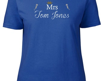Mrs Tom Jones. Ladies semi-fitted t-shirt.