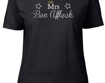 Mrs Ben Affleck. Ladies semi-fitted t-shirt.