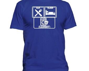Eat. Sleep. Laundry T-shirt. Premium quality. Ringspun soft.