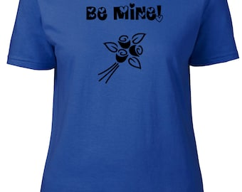 Be mine. Valentines . Ladies semi-fitted t-shirt.
