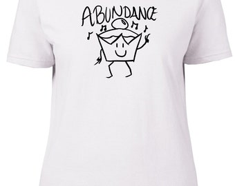 Abundance. Funny. Ladies semi-fitted t-shirt.