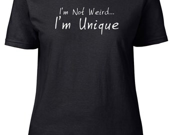 I'm Unique. Ladies semi-fitted t-shirt.