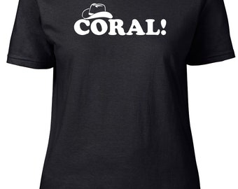 Coral! Walking Dead Spoof. Ladies semi-fitted t-shirt.