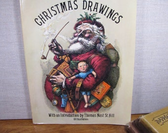 Vintage Paperback Book:  Thomas Nast's Christmas Drawings - Black and White Illustrations