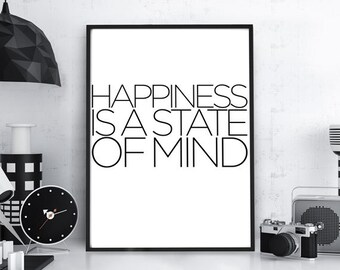 """Typography Poster,  """"Happiness is a State of Mind"""",Typography Wall Art, Typography Art, Typographic Print, Home Decor, Wall Hanging, Minimal"""