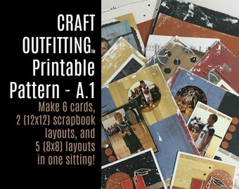 "Printable Pattern A.1 - Make 2 (12""x12"") Scrapbook Layouts, 5 (8""x8"") Layouts and 6 Cards in ONE Sitting - Craft Outfitting A.1"