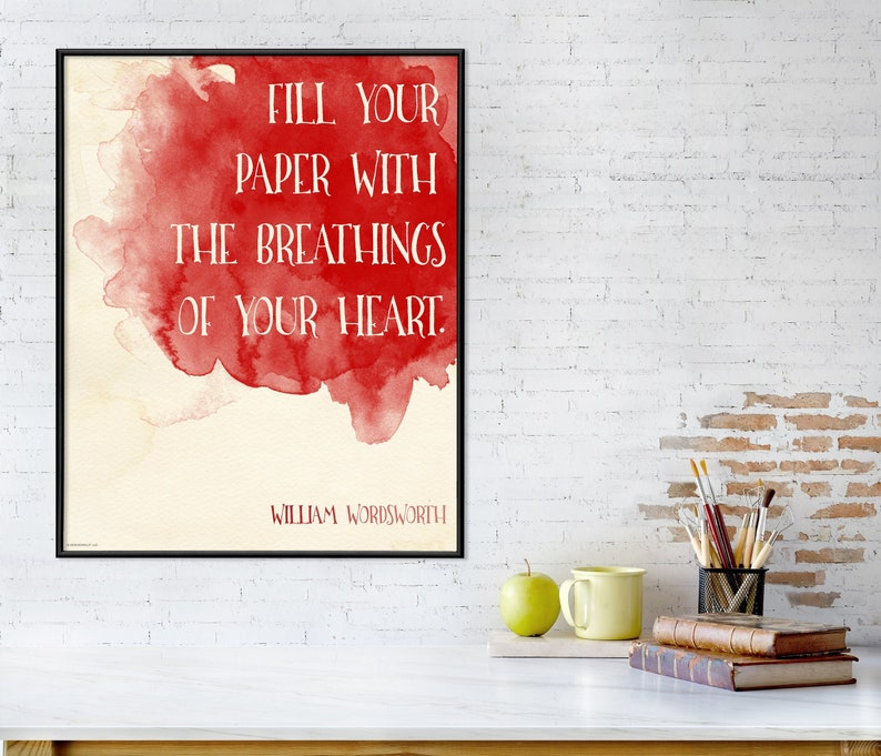 William Wordsworth Fill Your Paper with the Breathings 18 x 24 Framed inches