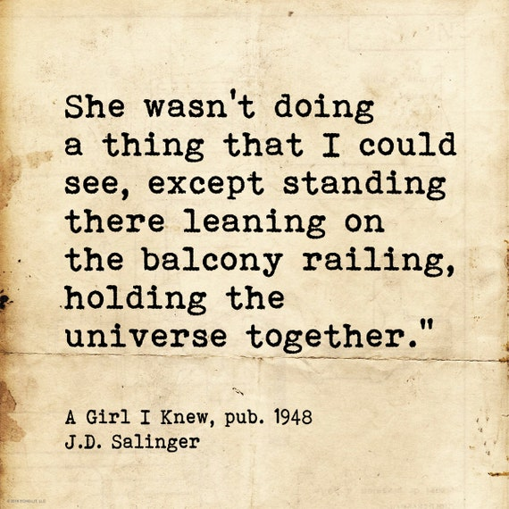J D Salinger Quote A Girl I Knew Literary Art Print Fine Etsy