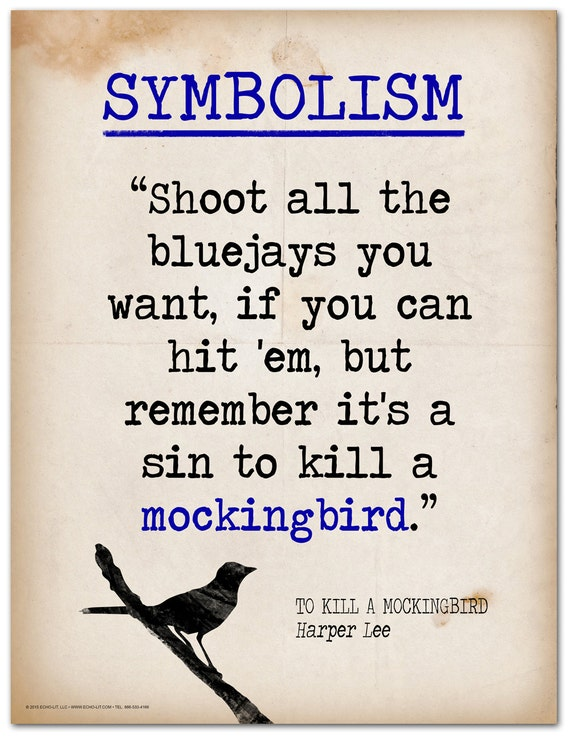use of metaphor in it s a sin to kill a mockingbird They first appear when jem and scout are learning how to use their shiny new  but remember it's a sin to kill a mockingbird  figured it was a sin to kill.