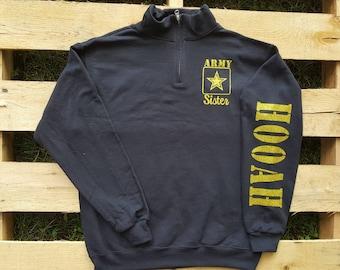 803029f4a6c Army Quarter Zip Sweatshirt, Army Wife Sweatshirt, Army Girlfriend  Sweatshirt, Army Mom Quarter Zip, Army Dad, Army Sister, Army Pullover
