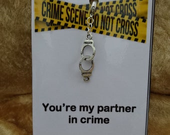 Birthday Anniversary Any Occasion You're My Partner In Crime Handcuffs Clip Key Ring Charm Card