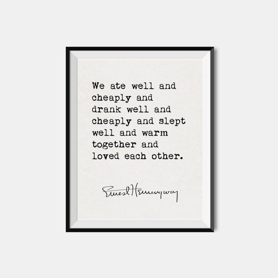 Ernest Hemingway Love Quote Literary Wall Art First Etsy