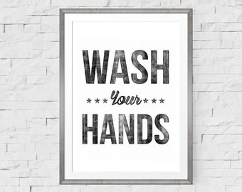 Wash Your Hands Bathroom Print, Bathroom Art, Bathroom Wall Art, Bathroom Decor, Bathroom Wall Decor, Kitchen Wall Decor, Kitchen Art,