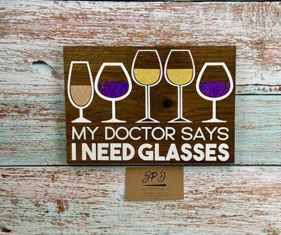 Needs Glasses Wooden Sign Wall Du00e9cor