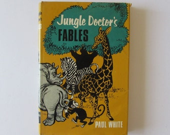 Vintage (1960s) children's book,  'Jungle Doctor's Fables',  by Paul White