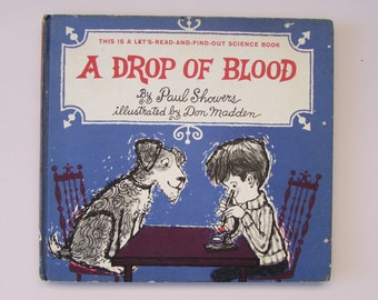 Vintage (1960s) children's book, 'A Drop Of Blood' by Paul Showers, illustrated by Don Madden