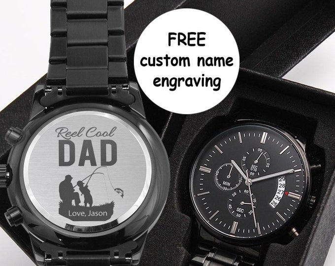Personalized Fishing Dad Watch Reel Cool Dad Father's Day Watch Gift. engraved black Chronograph, gift from son, Father and Son fishing gift