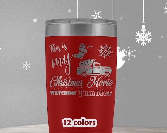My Christmas Movie Watching Mug 20oz Tumler, Christmas Travel Mug, Holiday Tumbler, Vintage Christmas Truck Tumbler, Holiday Season Cup