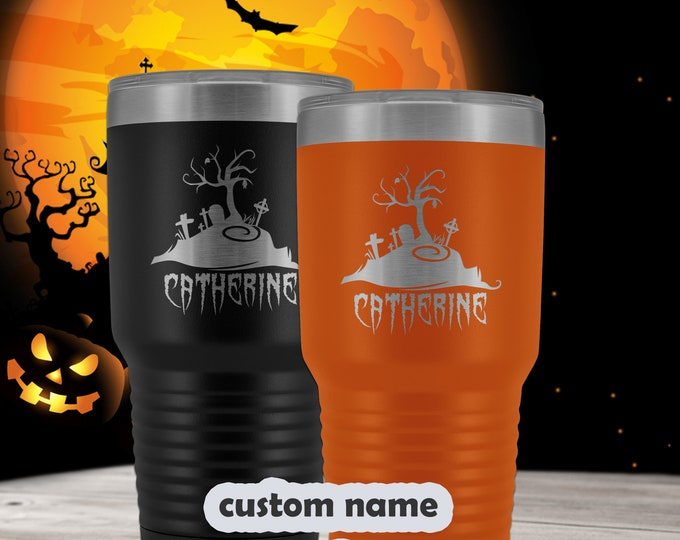 Halloween Tumbler - 30oz custom name graveyard Travel Mug - cemetery coffee mug personalized with name - scary spooky Laser Etched Tumbler