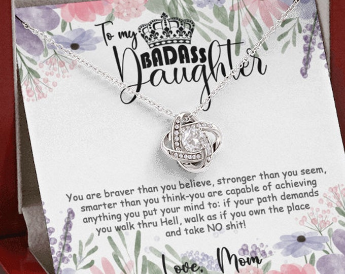 My Badass Daughter Necklace You are braver than you believe, cute floral card included, sassy birthday gift from mom to daughter, Sarcastic