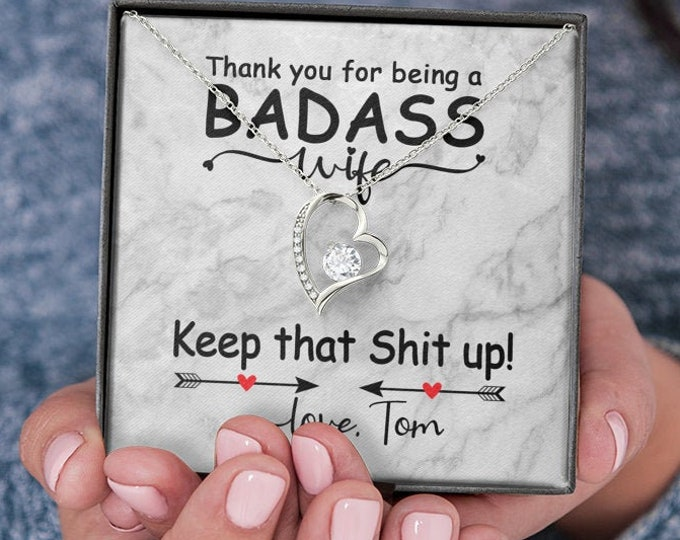 Thank you for being a badass wife - Keep that shit up! customized Necklace, 14K white gold finish, Anniversary gift for wife from husband