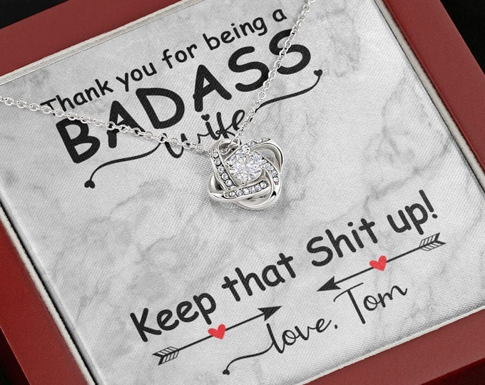 Thank you for being a badass Wife - Keep that shit up! personalized Necklace, 14K white gold finish, Anniversary gift for wife from husband