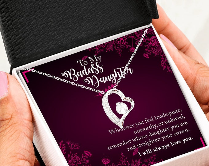 My Badass Daughter Heart Necklace - Sentimental gift for daughter white gold - Remember whose daughter you are and straighten your crown