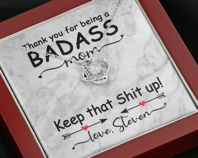 Badass Mom - Keep that Shit up! Mother's Day Necklace with custom message Gift from son to mother personalized gift for mom from daughter