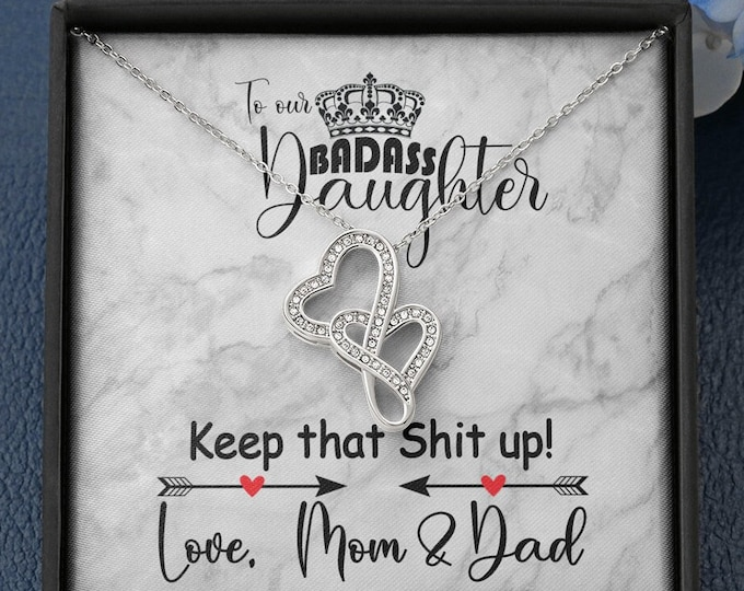 To our Badass Daughter Necklace Keep that shit up, Daughter gift from Mom and Dad Sarcastic custom Birthday Gift from Parents to my Daughter