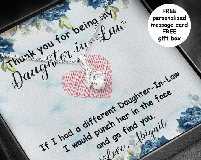 Sarcastic Daughter-in-Law necklace with personalized message card, 14k white gold stainless steel Funny Daughter in Law gift free gift box
