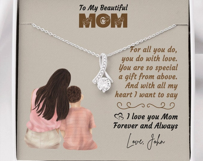 To My Beautiful Mom, Mother Gift Necklace from Son, Personalized Gift For Mom From Son