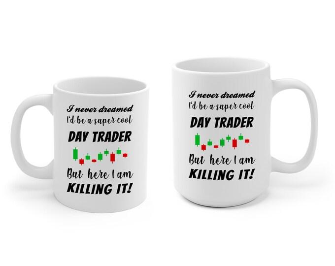 Day Trader Mug 11 oz