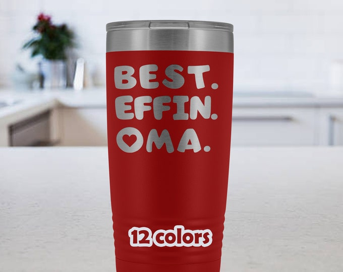 Best Effin Oma Gift, Funny grandmother tumbler, 20oz Travel Mug, Mothers Day Gift, birthday gift Grandma, gift from grandkids, German Oma