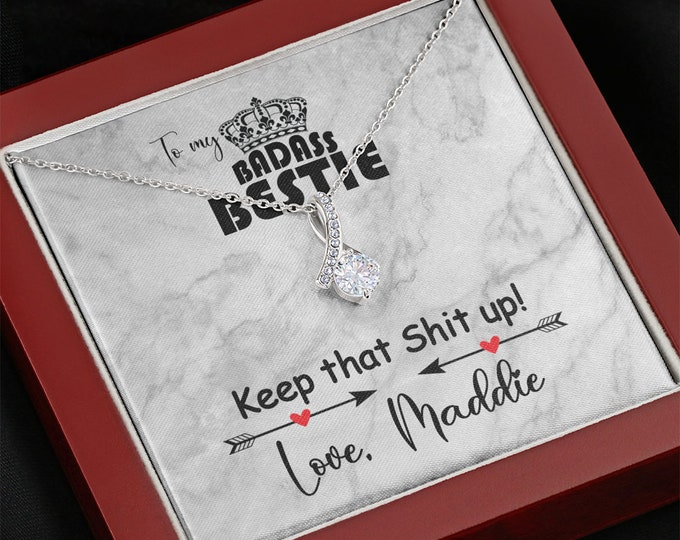 To My Badass Bestie Necklace Keep that shit up - Personalized BFF gift, custom card included, sassy sarcastic birthday gift for best friend