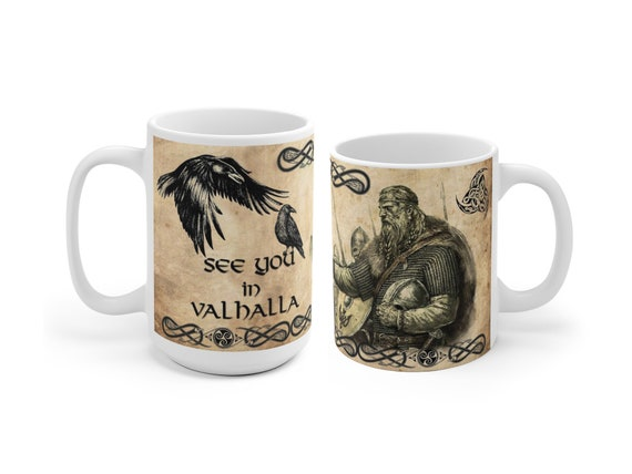 See you in Valhalla Mug, Norse mythology ceramic coffee mug, Viking gift, Odin, Viking Valhalla Cup, Odin's ravens, 11 or 15 oz, Odin Mug